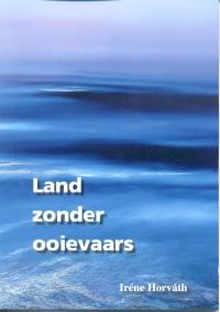 Boekcover van land zonder ooievaars, een heruitgave van het boekje van Iréne Horváth uit 2003